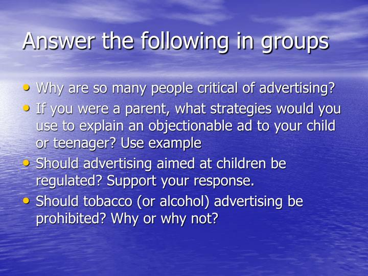 Answer the following in groups