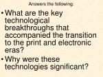 answers the following