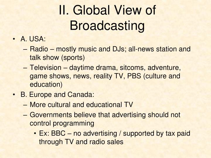 II. Global View of Broadcasting