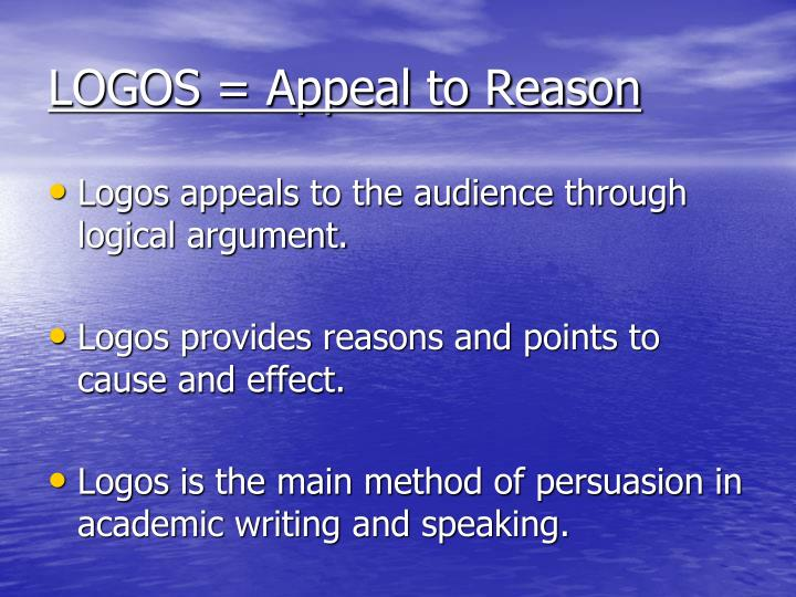 LOGOS = Appeal to Reason