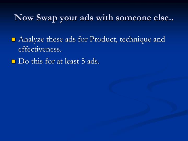 Now Swap your ads with someone else..