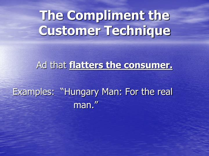 The Compliment the Customer Technique