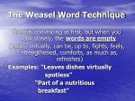 the weasel word technique