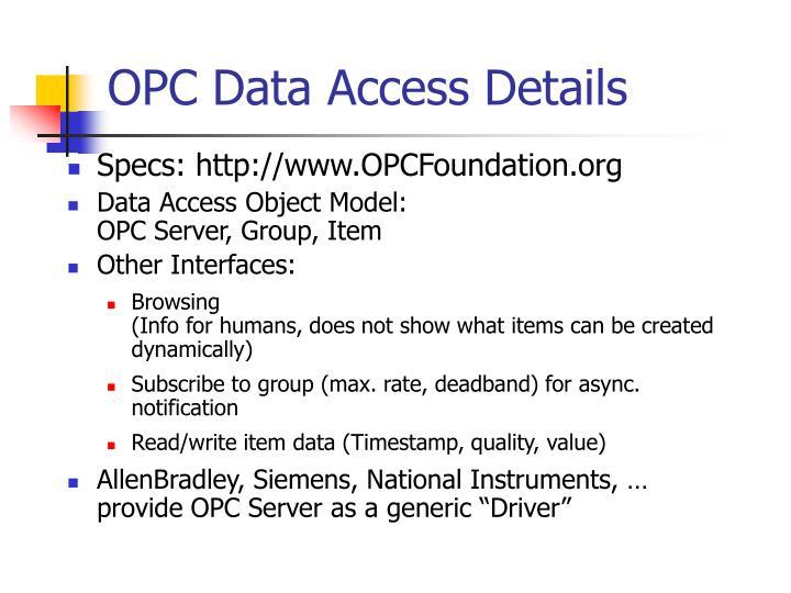 OPC Data Access Details