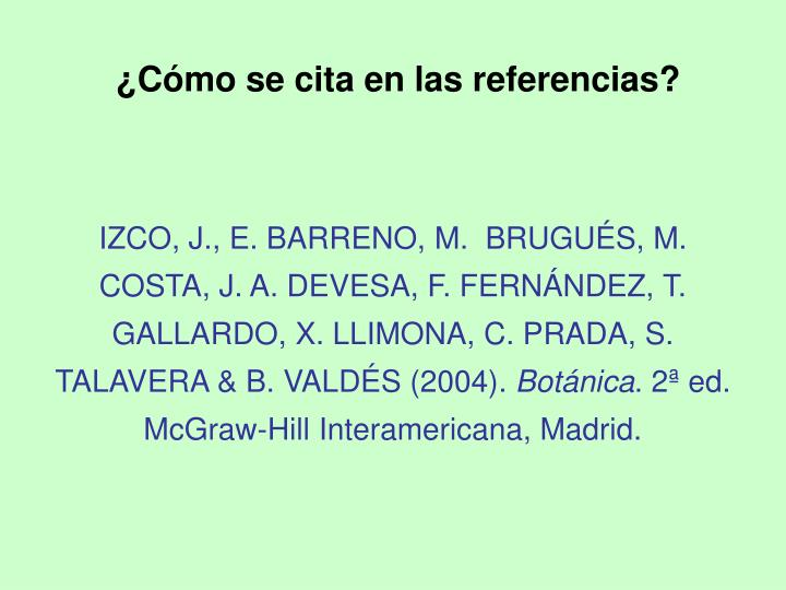 IZCO, J., E. BARRENO, M.  BRUGUÉS, M. COSTA, J. A. DEVESA, F. FERNÁNDEZ, T. GALLARDO, X. LLIMONA, C. PRADA, S. TALAVERA & B. VALDÉS (2004).