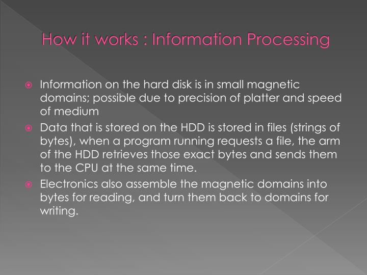 How it works : Information Processing
