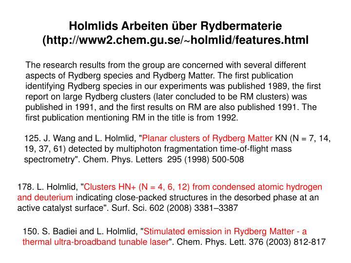 Holmlids Arbeiten über Rydbermaterie (http://www2.chem.gu.se/~holmlid/features.html