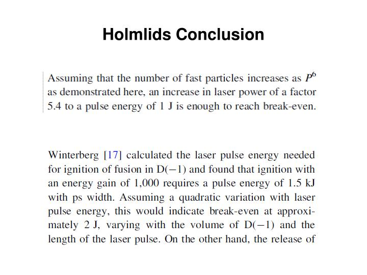 Holmlids Conclusion