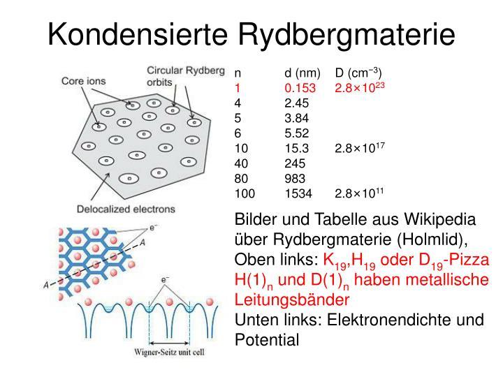 Kondensierte Rydbergmaterie