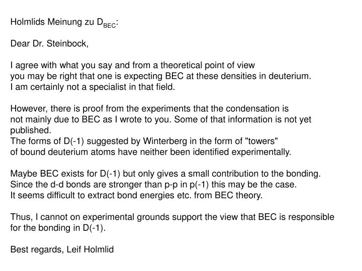 Holmlids Meinung zu D