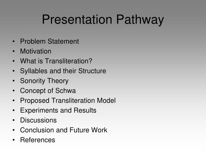 Presentation Pathway