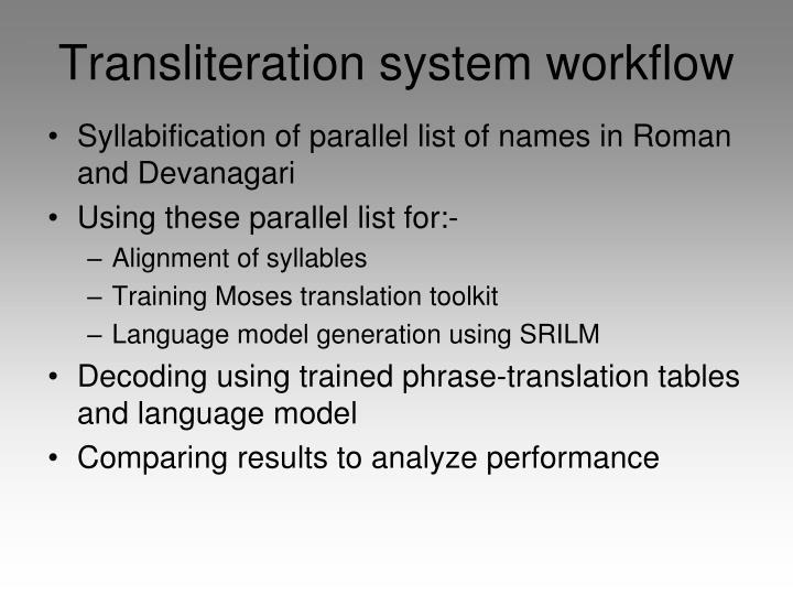 Transliteration system workflow
