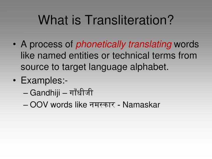 What is Transliteration?