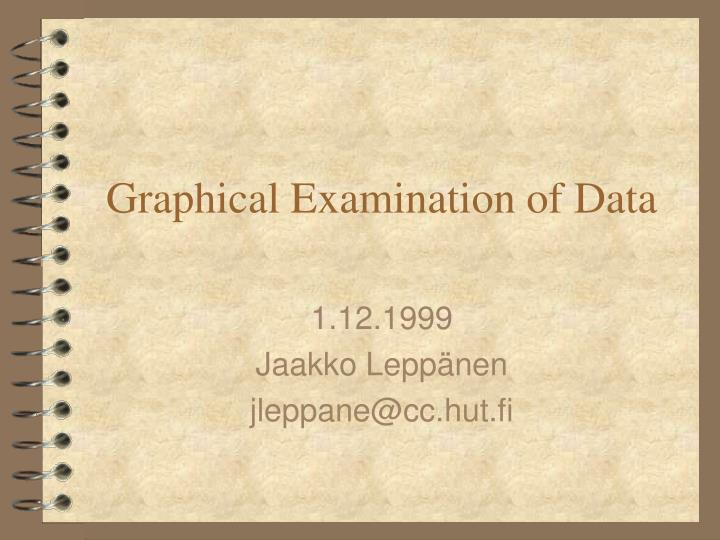 Graphical examination of data