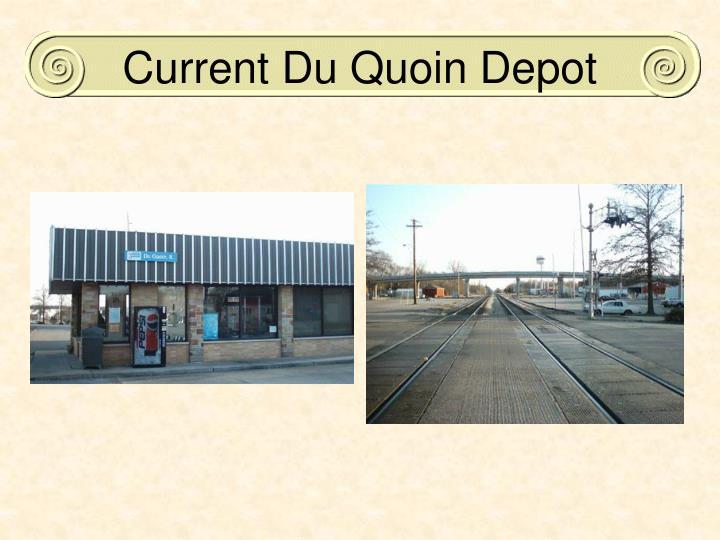 Current Du Quoin Depot