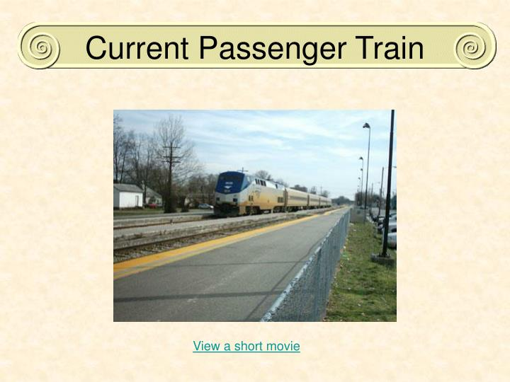 Current Passenger Train