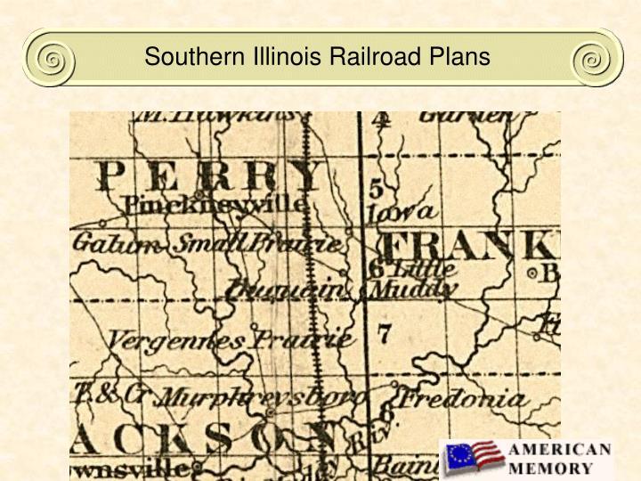 Southern Illinois Railroad Plans