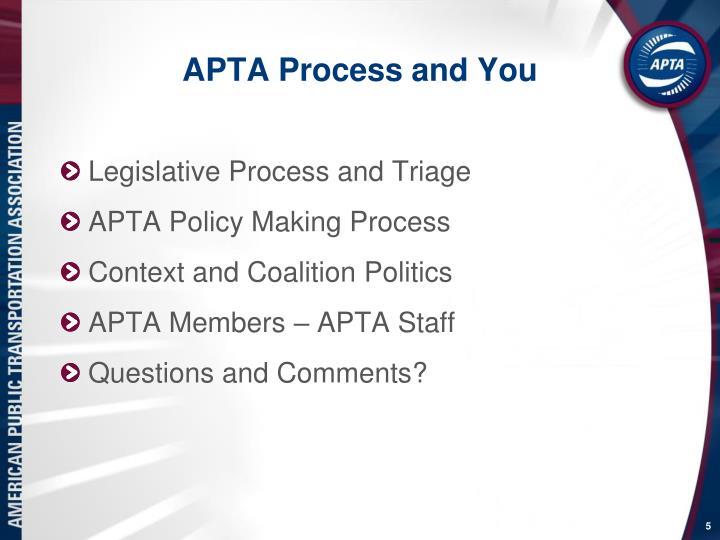 APTA Process and You