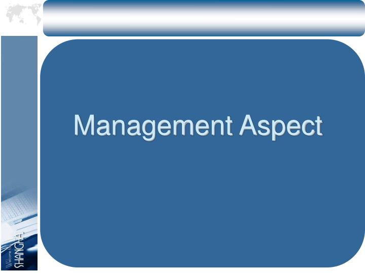 Management Aspect