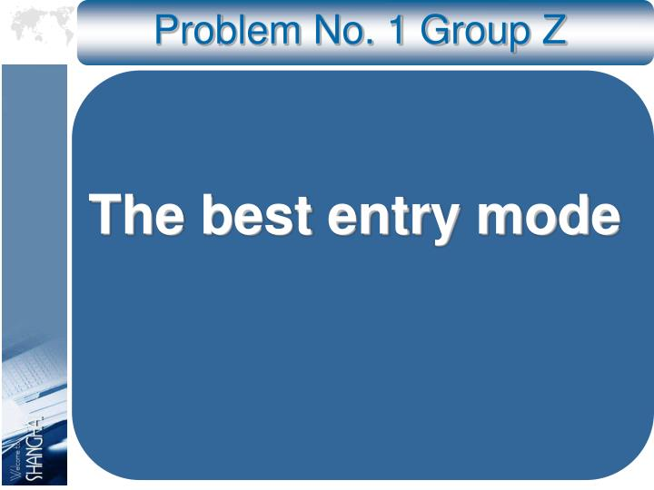 Problem no 1 group z
