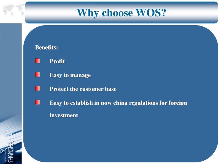 Why choose WOS?