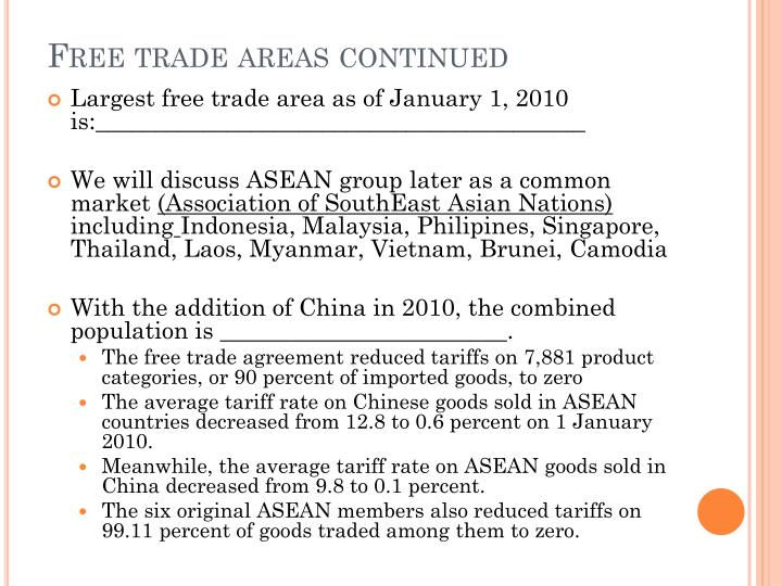 Free trade areas continued
