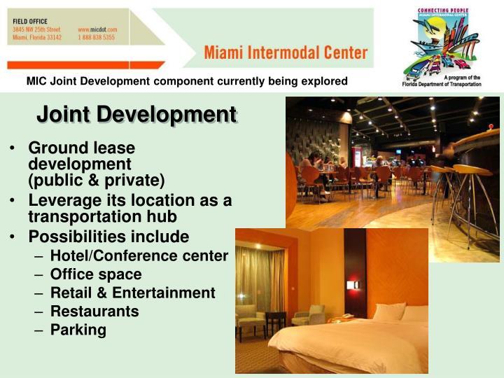 Ground lease development            (public & private)