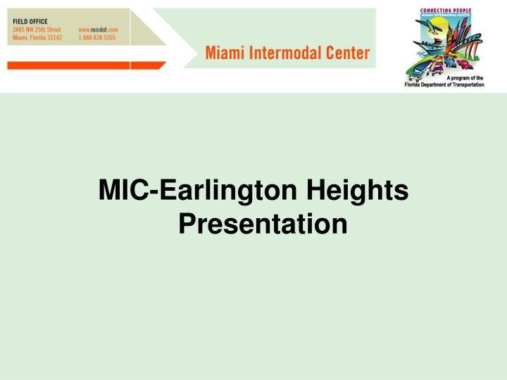 MIC-Earlington Heights Presentation