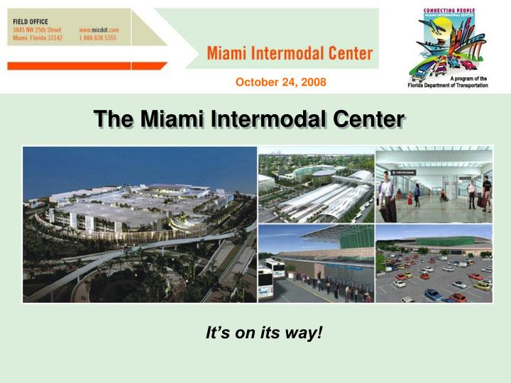 The Miami Intermodal Center