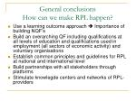 general conclusions how can we make rpl happen