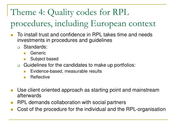 Theme 4: Quality codes for RPL procedures, including European context
