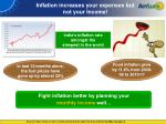 inflation increases your expenses but not your income
