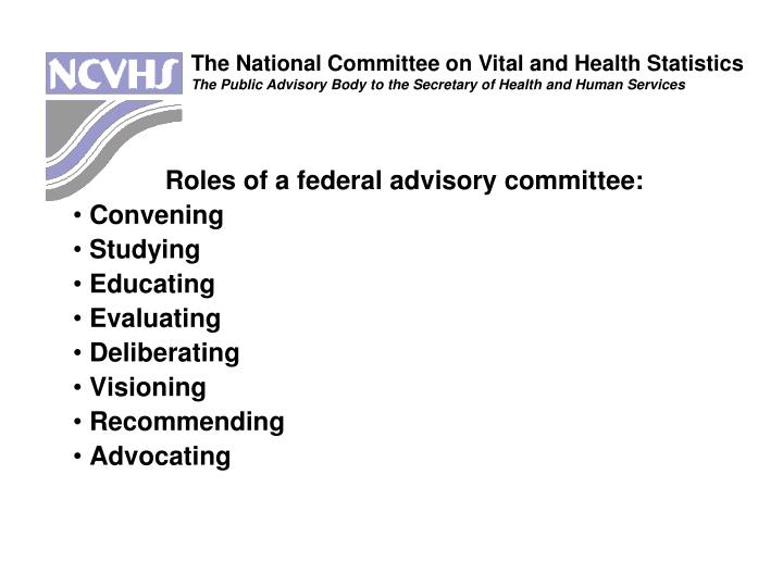 Roles of a federal advisory committee: