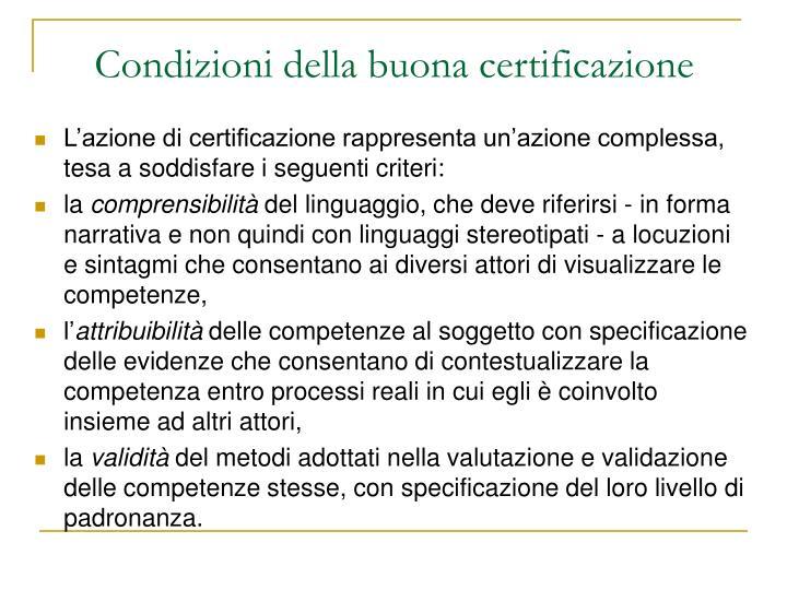 Condizioni della buona certificazione