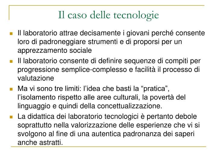 Il caso delle tecnologie
