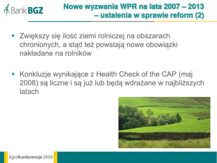 Nowe wyzwania WPR na lata 2007 – 2013 – ustalenia w sprawie reform (2)