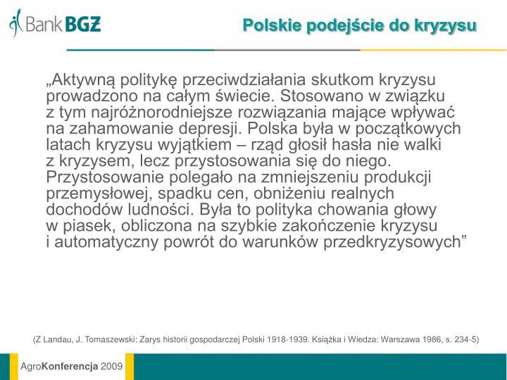 Polskie podejście do kryzysu