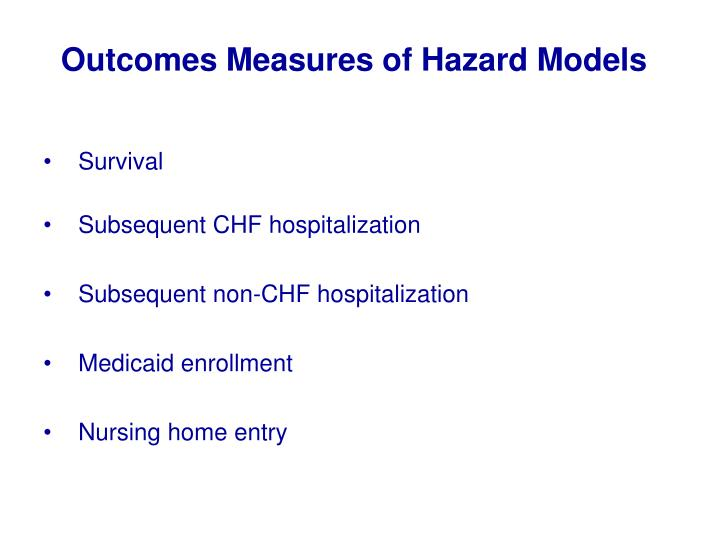 Outcomes Measures of Hazard Models
