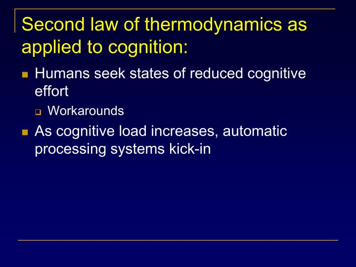 Second law of thermodynamics as applied to cognition: