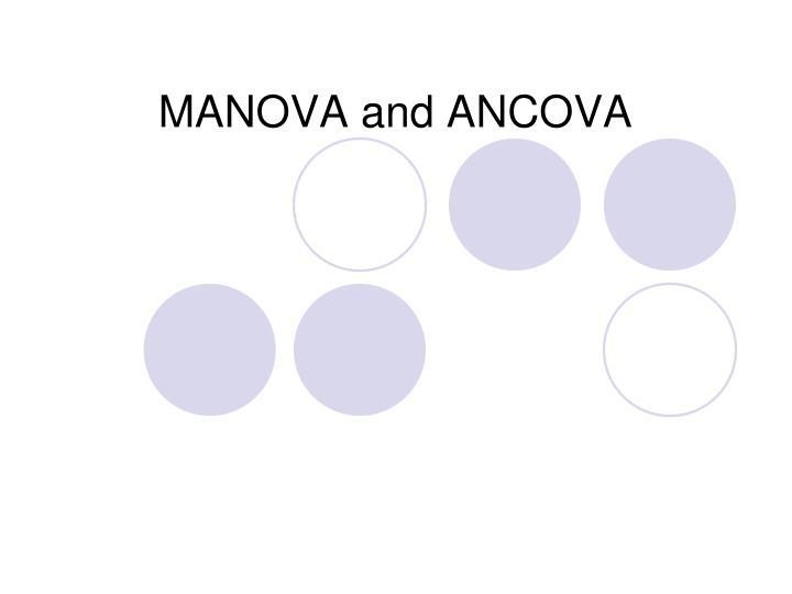 MANOVA and ANCOVA