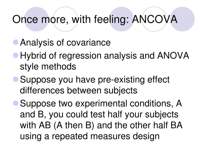 Once more, with feeling: ANCOVA