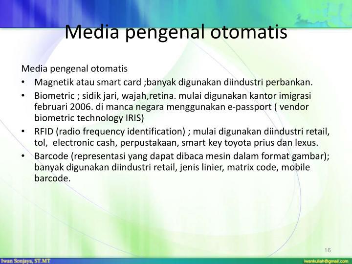 Media pengenal otomatis