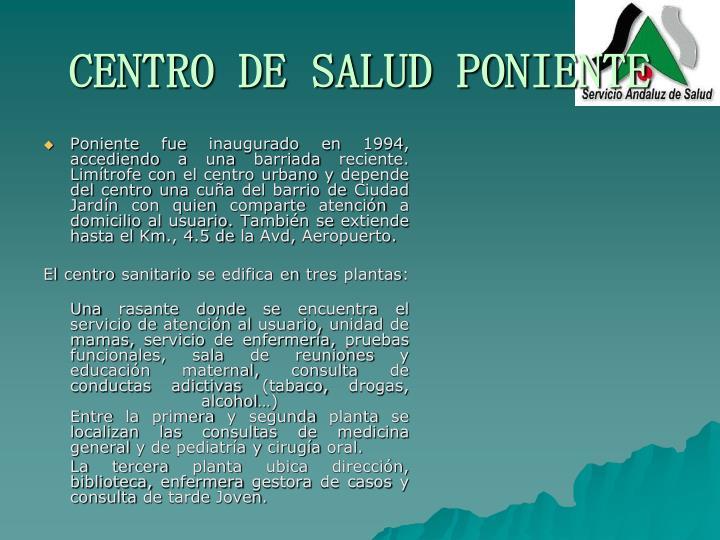 CENTRO DE SALUD PONIENTE