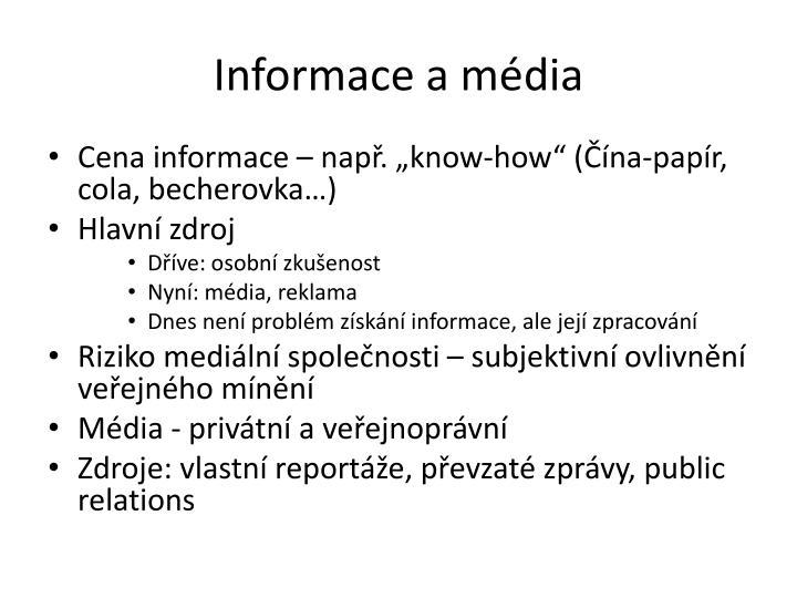 Informace a média