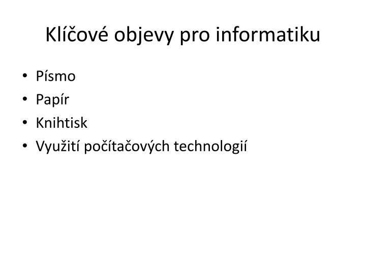 Klíčové objevy pro informatiku