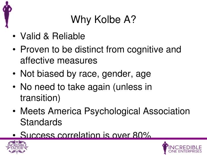 Why Kolbe A?