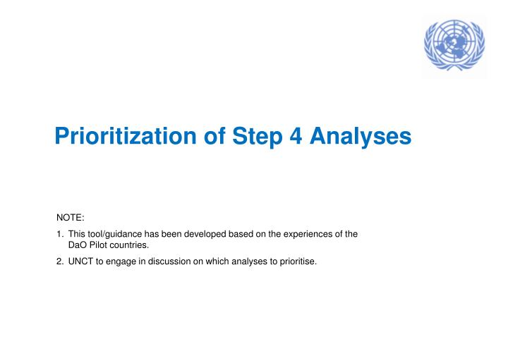 Prioritization of step 4 analyses
