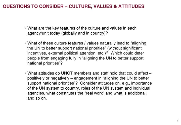 QUESTIONS TO CONSIDER – CULTURE, VALUES & ATTITUDES