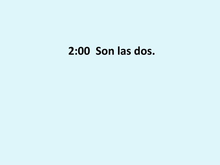 2:00  Son