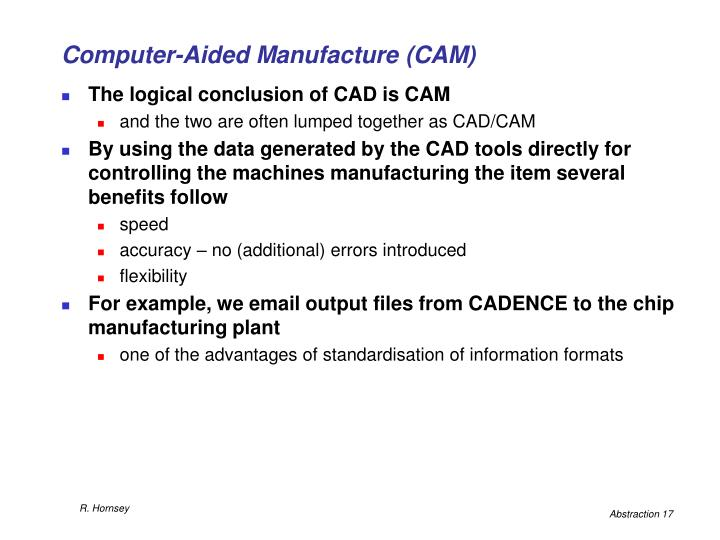 Computer-Aided Manufacture (CAM)